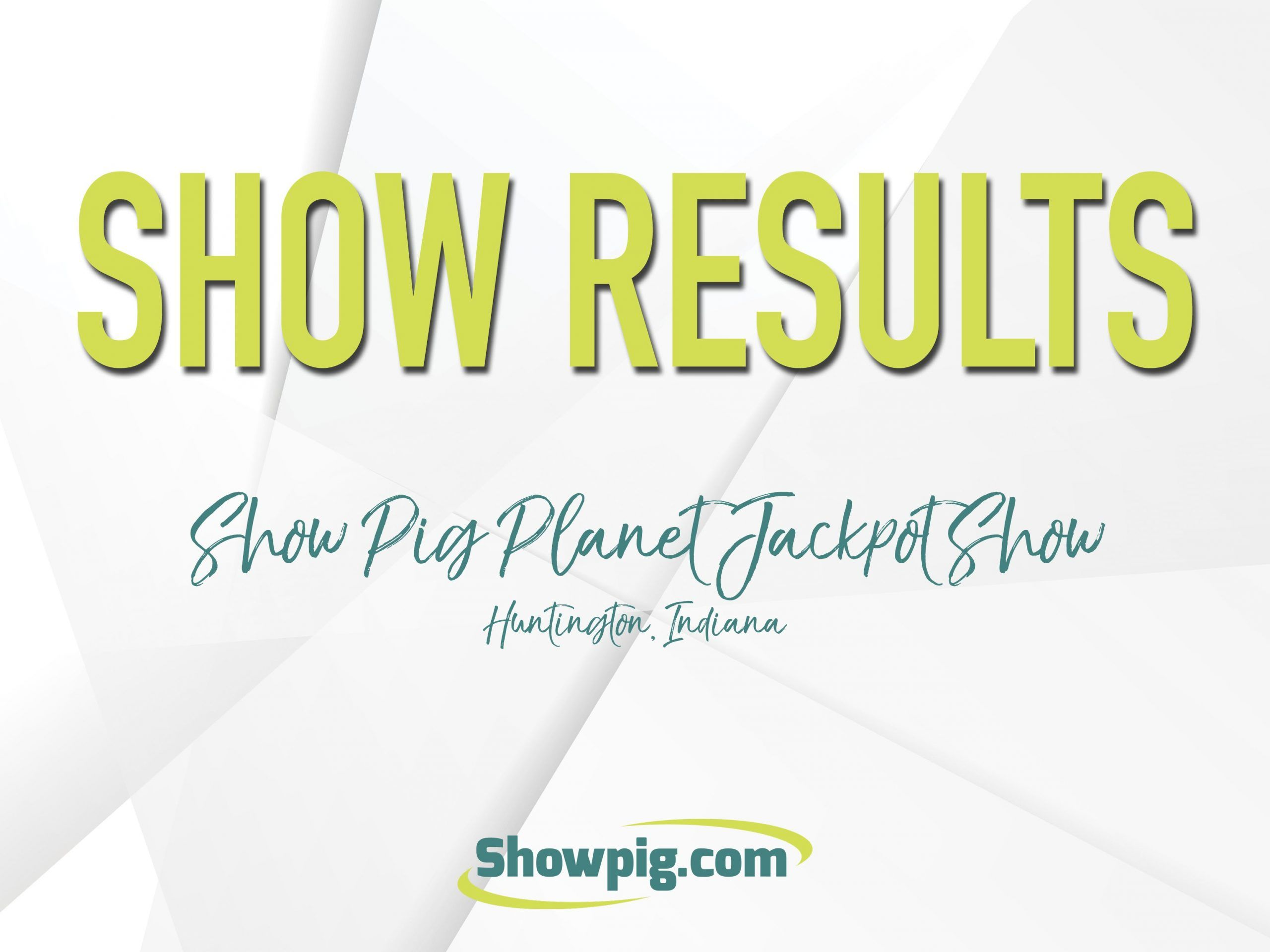 Featured image for the article titled Show Results :: Show Pig Planet Jackpot Show